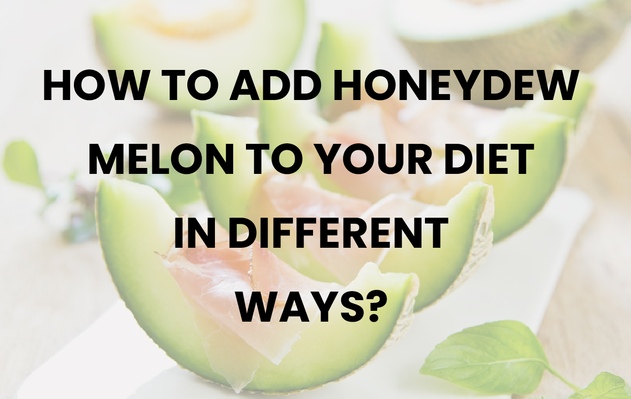 How To Tell If A Honeydew Melon Is Ripe