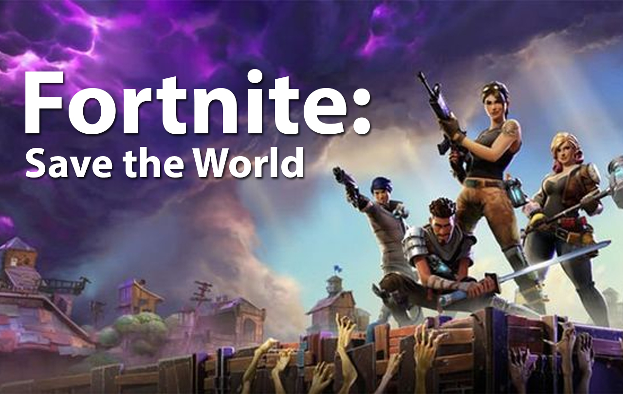 Fortnite Save the World